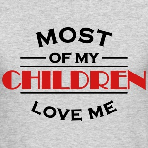 Most of my children love me Long Sleeve Shirts - Men's Long Sleeve T-Shirt by Next Level