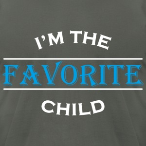 I'm the favorite child T-Shirts - Men's T-Shirt by American Apparel