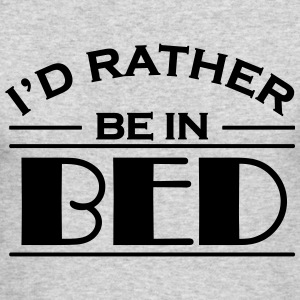 I'd rather be in bed Long Sleeve Shirts - Men's Long Sleeve T-Shirt by Next Level