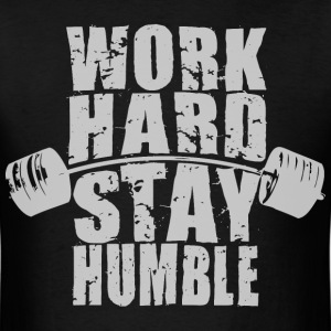 Work Hard, Stay Humble - Barbell T-Shirts - Men's T-Shirt