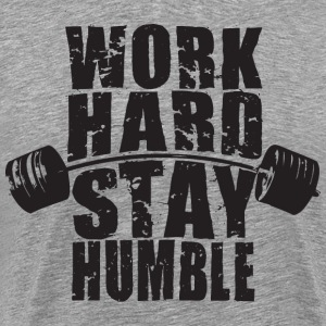 Work Hard, Stay Humble - Barbell T-Shirts - Men's Premium T-Shirt