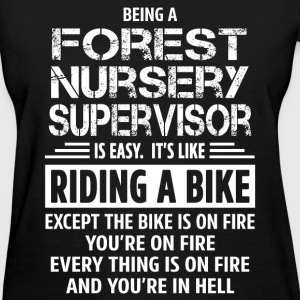 Forest Nursery Supervisor - Women's T-Shirt