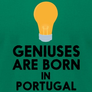 Geniuses are born in PORTUGAL S2ay2 T-Shirts - Men's T-Shirt by American Apparel