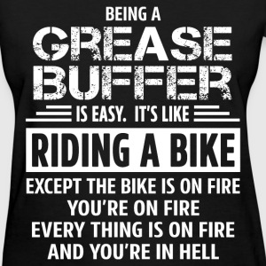 Grease Buffer - Women's T-Shirt