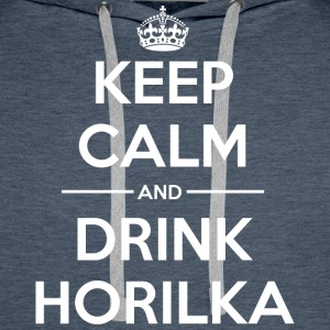 Drinks Keep calm Horilka Men's Long Sleeve - Men's Premium Hoodie