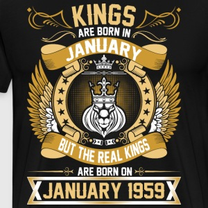 The Real Kings Are Born On January 1959 T-Shirts - Men's Premium T-Shirt
