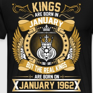 The Real Kings Are Born On January 1962 T-Shirts - Men's Premium T-Shirt