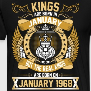The Real Kings Are Born On January 1968 T-Shirts - Men's Premium T-Shirt
