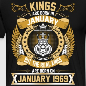 The Real Kings Are Born On January 1969 T-Shirts - Men's Premium T-Shirt