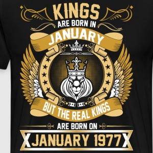 The Real Kings Are Born On January 1977 T-Shirts - Men's Premium T-Shirt