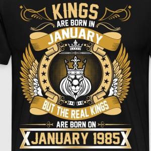 The Real Kings Are Born On January 1985 T-Shirts - Men's Premium T-Shirt