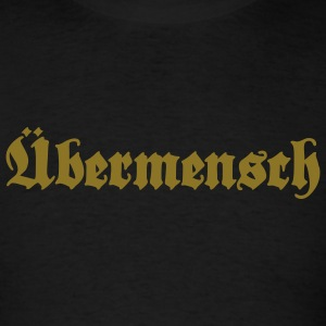 Übermensch Overman - Men's T-Shirt