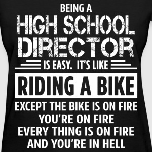 High School Director - Women's T-Shirt