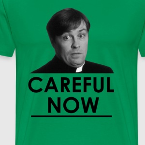 Dougal - Careful Now - Men's Premium T-Shirt