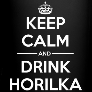 Drinks Keep calm Horilka Mugs & Drinkware - Full Color Mug