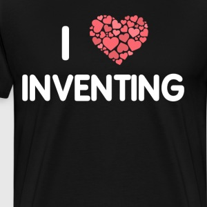 I Love Inventing Creativity Engineering T-Shirt T-Shirts - Men's Premium T-Shirt