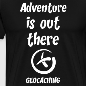 Adventure is Out There Geocaching Treasure Hunt  T-Shirts - Men's Premium T-Shirt