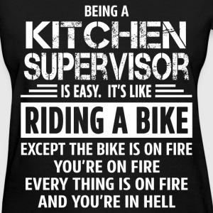 Kitchen Supervisor - Women's T-Shirt