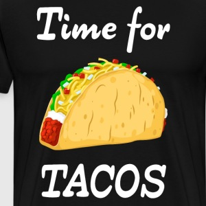 Time for Tacos Mexican Food Latin Food T-Shirt T-Shirts - Men's Premium T-Shirt