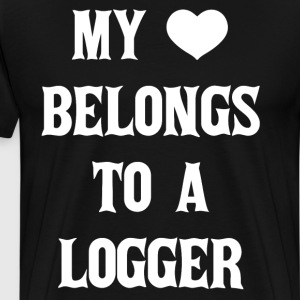 My Heart Belongs to a Logger Appreciation T-Shirt T-Shirts - Men's Premium T-Shirt