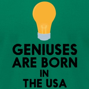 Geniuses are born in THE USA S3kgd T-Shirts - Men's T-Shirt by American Apparel