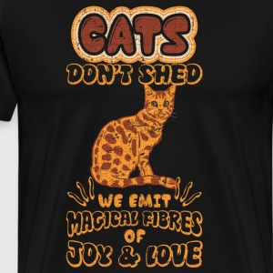 Cats Don't Shed Emit Magical Fibers of Joy & Love  T-Shirts - Men's Premium T-Shirt