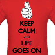Design ~ KCCO: Keep Calm and Life Goes On (Carry On Parody) Dope, Mickey Mouse, Thumbs Up, Cool Design Fun Party T-Shirt T Shirt TShirt