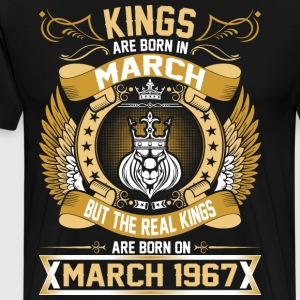 The Real Kings Are Born On March 1967 T-Shirts - Men's Premium T-Shirt