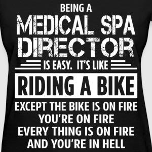 Medical Spa Director - Women's T-Shirt