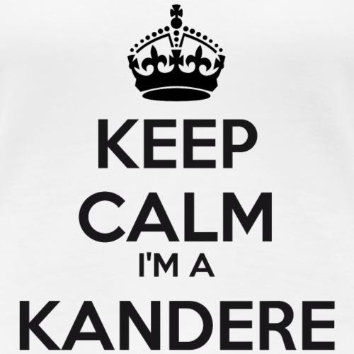Kandere keep calm