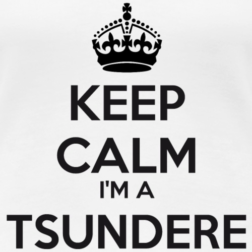 Tsundere keep calm
