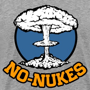 No Nukes T-Shirts - Men's Premium T-Shirt