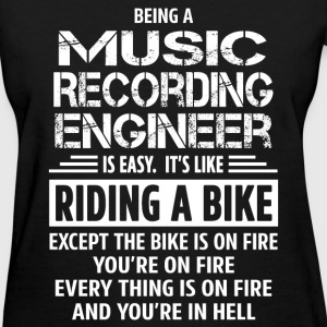 Music Recording Engineer - Women's T-Shirt