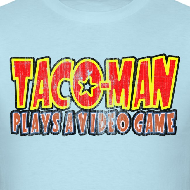 Taco-Man Plays Logo (FADED IMAGE)