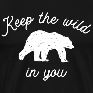 Keep the wild in you T-Shirts - Men's Premium T-Shirt