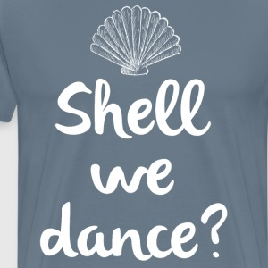 Shell We Dance Beach Vacation Seashell T-Shirt T-Shirts - Men's Premium T-Shirt