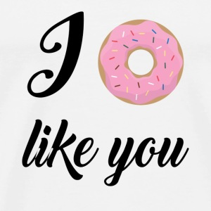 Funny Quotes: I Donut Like You T-Shirts - Men's Premium T-Shirt