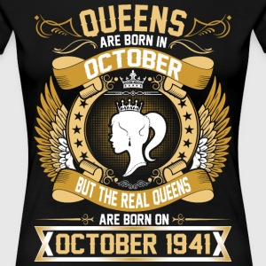 The Real Queens Are Born On October 1941 T-Shirts - Women's Premium T-Shirt