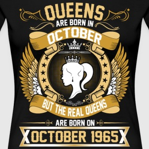The Real Queens Are Born On October 1965 T-Shirts - Women's Premium T-Shirt