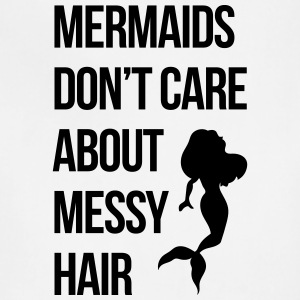 Mermaids Messy Hair Funny Quote Aprons - Adjustable Apron