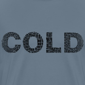 Hot And Cold Typography 2 Black - Men's Premium T-Shirt