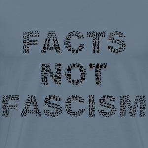 Facts Not Fascism Black - Men's Premium T-Shirt