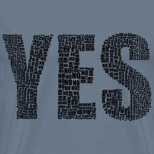 Yes And No Typography Black - Men's Premium T-Shirt