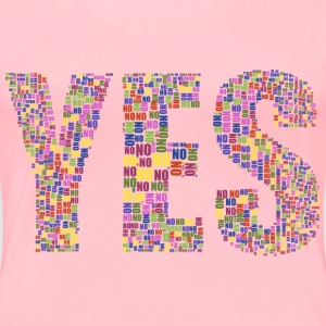Yes And No Typography No Background - Women's Premium T-Shirt