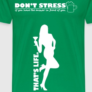 Don't Stress - Men's Premium T-Shirt