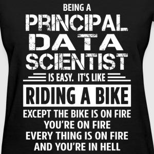 Principal Data Scientist - Women's T-Shirt