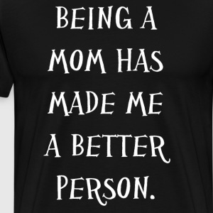 A Mom's Hug Lasts Long After She Lets Go T-Shirt T-Shirts - Men's Premium T-Shirt