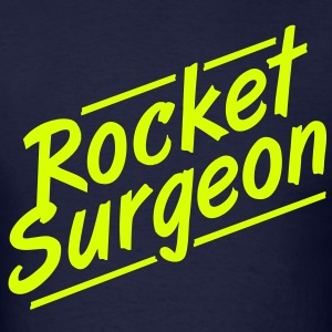 Rocket Surgeon - Men's T-Shirt