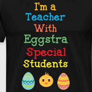 I'm a Teacher with Egg-cellent Students Easter T-Shirts - Men's Premium T-Shirt