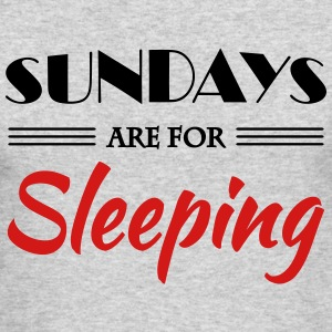 Sundays are for sleeping Long Sleeve Shirts - Men's Long Sleeve T-Shirt by Next Level